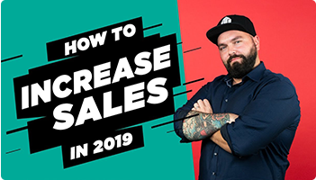 How to Increase Sales in 2019